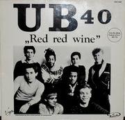 12'' - Ub40 - Red Red Wine