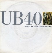 7'' - Ub40 - The Way You Do The Things You Do