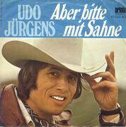 7'' - Udo Jürgens - Aber Bitte Mit Sahne / Vier Stunden In Der Woche