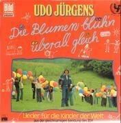 LP - Udo Jürgens - ie Blumen Blüh'n Überall Gleich