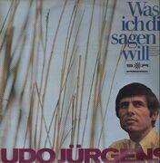 LP - Udo Jürgens - Was Ich Dir Sagen Will