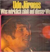LP - Udo Jürgens - Was Wirklich Zählt Auf Dieser Welt