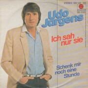 7inch Vinyl Single - Udo Jürgens - Ich Sah Nur Sie