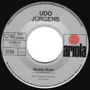 7inch Vinyl Single - Udo Jürgens - Muddy Water
