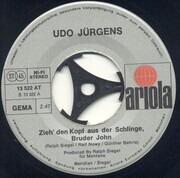 7inch Vinyl Single - Udo Jürgens - Zieh' Den Kopf Aus Der Schlinge, Bruder John