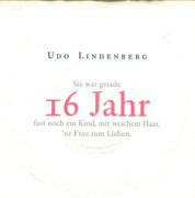 7inch Vinyl Single - Udo Lindenberg - Sie War Gerade 16 Jahr Fast Noch Ein Kind, Mit Weichem Haar, 'ne Frau Zum Lieben