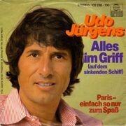 7'' - Udo Jürgens - Alles Im Griff (Auf Dem Sinkenden Schiff)