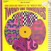 LP - Urbie Green - Twenty-One Trombones