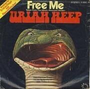 7inch Vinyl Single - Uriah Heep - Free Me / Masquerade