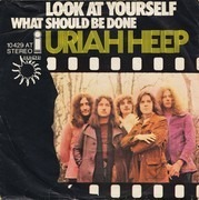 7inch Vinyl Single - Uriah Heep - Look At Yourself