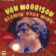 LP - Van Morrison - Blowin' your mind - -180G.-