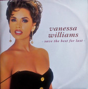 12inch Vinyl Single - Vanessa Williams - Save The Best For Last