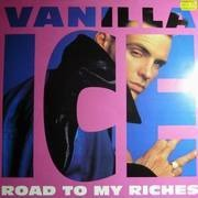 12inch Vinyl Single - Vanilla Ice - Road To My Riches