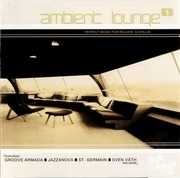 Double CD - Groove Armada,St. Germain,Millenia Nova,u.a - Ambient Lounge 1