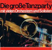 LP - Die Kurt Henkels Big Band, Hugp Strasser und sein Oorchester  a.o. - Die Große Tanzparty