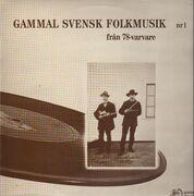 LP - Various - Gammal Svensk Folkmusik 1