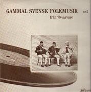 LP - Various - Gammal Svensk Folkmusik 2