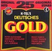 LP - Various - K-Tel's Deutsches Gold (25 Original Hits, 25 Original Stars) - FOC w. booklet