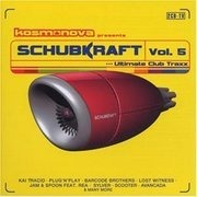 Double CD - Various - Kosmonova pres. Schubkraft Vol. 5 - Ultimate Club Traxx