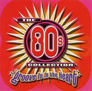 Double CD - Blondie / Styx / Rick Astley - The 80's Collection Groove Is In The Heart