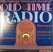 LP - Rudy Vallee, Will Rogers, Eddie Cantor, Jimmy Durante, a.o. - The Nostalgic Voices And Sounds Of Old Time Radio