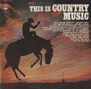 LP - The Carter Family, Stonewall Jackson, Johnny Dollar... - This Is Country Music