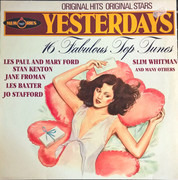 LP - Les Paul & Mary Ford, Stan Kenton a.o. - Yesterdays - 16 Fabulous Top Tunes