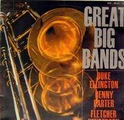 LP - Various - Great Big Bands - Ellington, Henderson, Carter