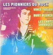 LP - Vince Taylor, Burt Blanca, Dick Rivers a.o. - Les Pionniers Du Rock