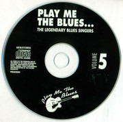 CD - Canned Heat / Albert Collins a.o. - Play Me The Blues... The Legendary Blues Singers (Volume 5)