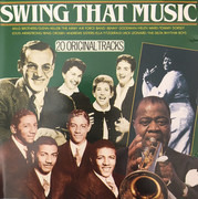 CD - Louis Armstrong / Tommy Dorsey a.o. - Swing That Music