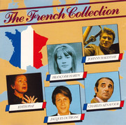 CD - Jacques Brel, Francoise Hardy, Jacques Dutronc a.o. - The French Collection