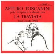 CD - Verdi - Arturo Toscanini probt / in rehearsal: La Traviata