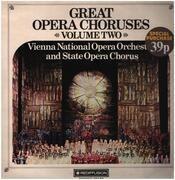 LP - Verdi / Beethoven / Bizet a.o. - Great Opera Choruses Volume Two