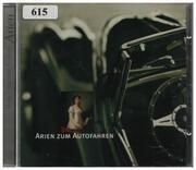 CD - Verdi / Bellini / Mozart a.o. - Arien Zum Autofahren
