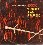 LP - Verdi - Der Troubadour,, Städtische Oper Berlin, Zanotelli/Schüchter