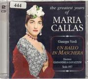Double CD - Verdi - Un Ballo In Maschera: The Greatest Years Of Maria Callas
