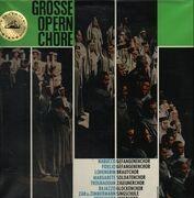 LP - Verdi, Beethoven, Wagner, Gounod - Große Opernchöre
