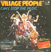7'' - Village People - Can't Stop The Music / Milkshake