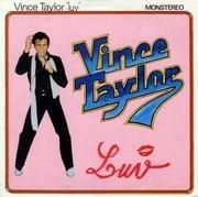 10'' - Vince Taylor - Luv