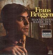 LP - Vivaldi, Corelli,.. - Blockflötenwerke Des Barock, Vol. 1 (Frans Brüggen)