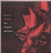 LP - Wagner / Franz Konwitschny, Chor d. Deutsch. Staatsoper Berlin - Der Fliegende Holländer - + Booklet