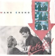 7inch Vinyl Single - Wang Chung - Let's Go!