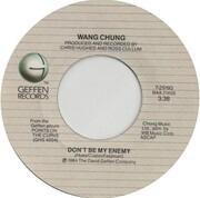 7inch Vinyl Single - Wang Chung - Don't Be My Enemy