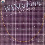 12inch Vinyl Single - Wang Chung - Don't Be My Enemy