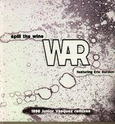 12'' - War feat. Eric Burdon - Spill the Wine - 1996 Junior Vasquez remixes