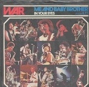 7'' - War - Me And Baby Brother