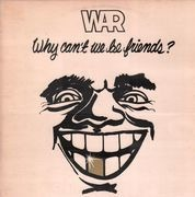 LP - War - Why Can't We Be Friends?