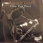 CD - Wardell Gray - One For Prez - 24-Bit