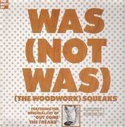 LP - Was (Not Was) - (The Woodwork) Squeaks